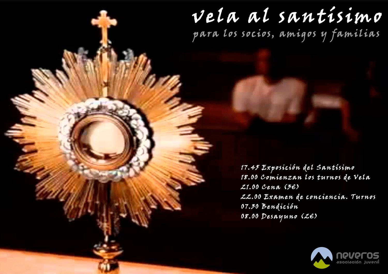 Jueves 3 de noviembre: Vela al Santísimo